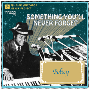 ONYEABOR, William - Something You Will Never Forget