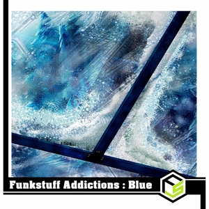 VARIOUS - Funkstuff Addictions:Blue