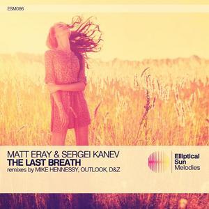 ERAY, Matt/SERGEI KANEV - The Last Breath