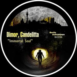 DIMOR/CANDELITTA - Immortal Soul