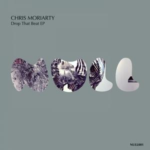 MORIARTY, Chris - Drop That Beat EP