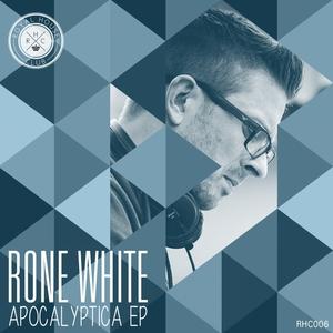 RONE WHITE - Apocalyptica EP