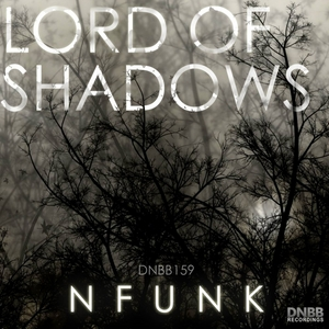NFUNK - Lord Of Shadows EP