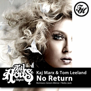 MARX, Kaj/TOM LEELAND - No Return