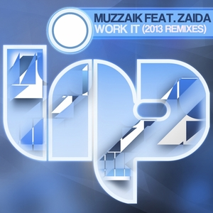 MUZZAIK/ZAIDA - Work It (2013 Remixes)