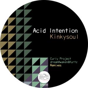 KINKYSOUL - Acid Intention