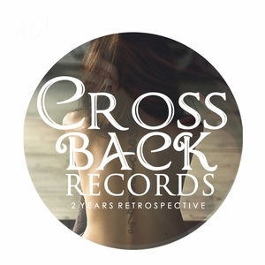 VARIOUS - Crossback - 2 Years Retrospectiv
