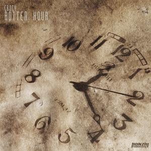 CROCY - Rotten Hour