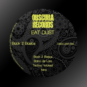 EAT DUST - Back 2 Basics