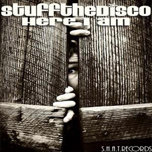 STUFF THE DISCO - Here I Am