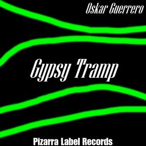 GUERRERO, Oskar - Gypsy Tramp