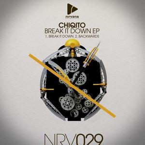 CHIQITO - Break It Down EP