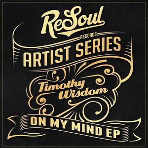 WISDOM, Timothy - On My Mind EP
