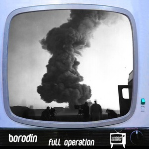 BORODIN - Full Operation