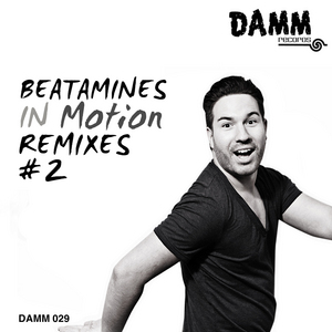 BEATAMINES - In Motion Remixes #2