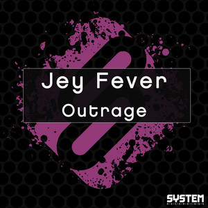 FEVER, Jey - Outrage