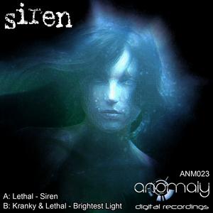 KRANKY LETHAL/LETHAL - Siren/Brightest Light