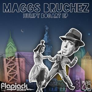 BRUCHEZ, Maggs - Humpy Bogart EP