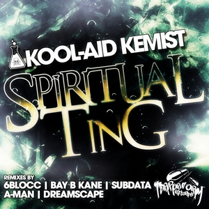KOOL AID KEMIST - Spiritual Ting (remixes)