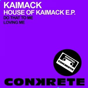 KAIMACK - House Of Kaimack EP