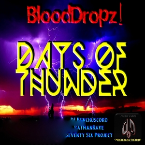 BLOODDROPZ - Days Of Thunder