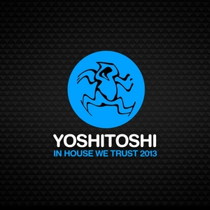 VARIOUS - In House We Trust 2013