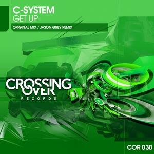 C SYSTEM - Get Up