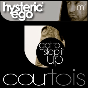 HYSTERIC EGO - Got To Step It Up
