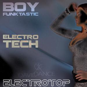BOY FUNKTASTIC - Electro Tech