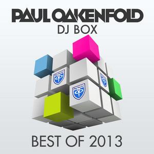 OAKENFOLD, Paul/VARIOUS - DJ Box Best Of 2013