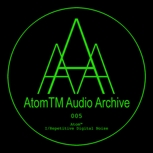 ATOMTM - I/Repetitive Digital Noise
