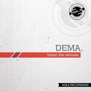 DEMA - Vision The Remixes