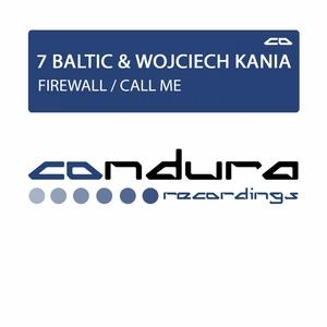 7 BALTIC/WOJCIECH KANIA - Firewall/Call Me