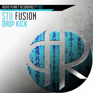 STU FUSION - Drop Kick