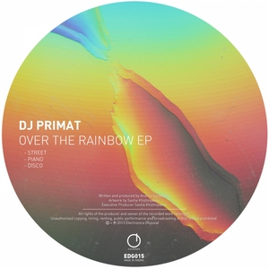 DJ PRIMAT - Over The Rainbow EP