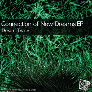 DREAM TWICE - Connection Of New Dreams EP