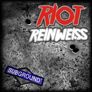 REINWEISS - Riot