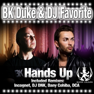 BK DUKE/DJ FAVORITE - Hands Up