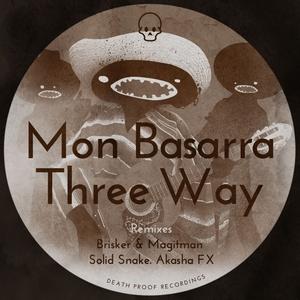 MON BASARRA - Three Way Remixes