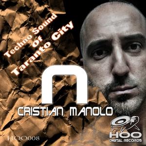 MANOLO, Cristian - Techno Sound Of Taranto City