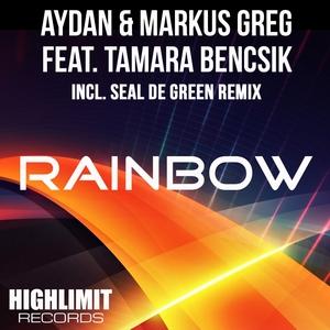 AYDAN/MARKUS GREG feat TAMARA BENCSIK - Rainbow