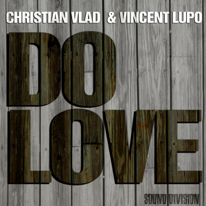 VLAD, Christian/VINCENT LUPO - Do Love