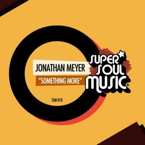 MEYER, Jonathan - Something More