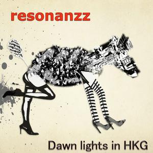 RESONANZZ - Dawn Lights In Hkg