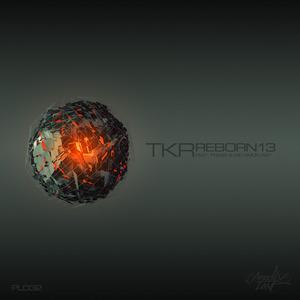 TKR - Reborn13 EP