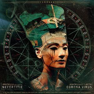 BRATKILLA - Nefertitie/Corona Virus