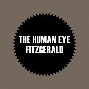 HUMAN EYE, The - Fitzgerald