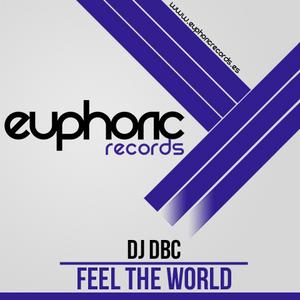 DJ DBC - Feel The World