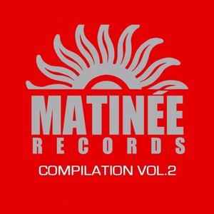 VARIOUS - Matinee Records: Compilation Vol 2