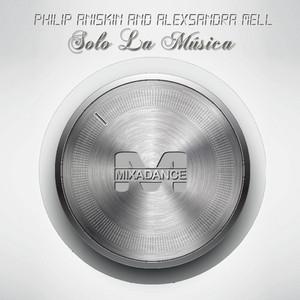 ANISKIN, Philip/ALEXSANDRA MELL - Solo La Musica